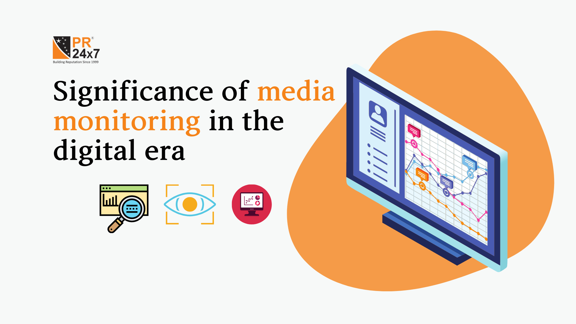 Significance of media monitoring